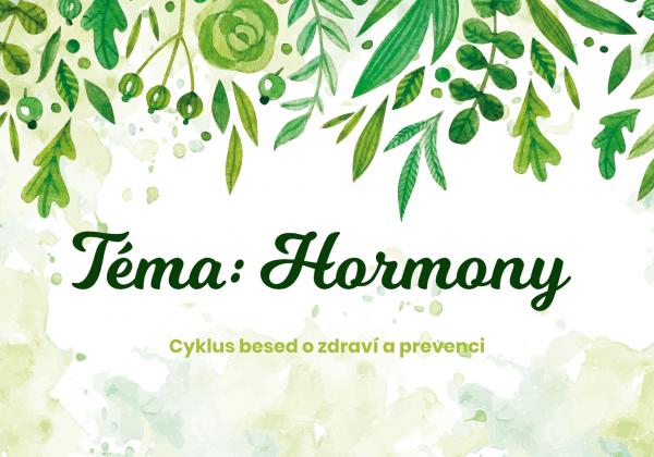 Beseda téma: Hormony