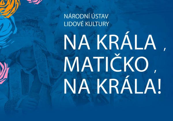 Výstava o jízdě králů na Slovácku 6.6.-8.8.2019